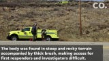 Emergency personnel were called to the scene for a welfare check when they found the body,