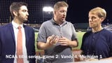 Vanderbilt won 4-1 over Michigan in Game 2 of the national title series to force Game 3. Anthony Fenech, Joe Rexrode and Adam Sparks break it down.