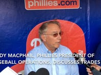 Phillies president Andy MacPhail discusses team's approach at trade deadline