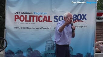 """The only that change ever takes place is when millions of people stand up and say loudly and clearly, 'Enough is enough,'"" Sanders, a Vermont senator, said on the Register's Political Soapbox on Sunday, Aug. 11, 2019."